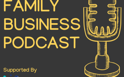 The Family Business Podcast – Reasons to be hopeful