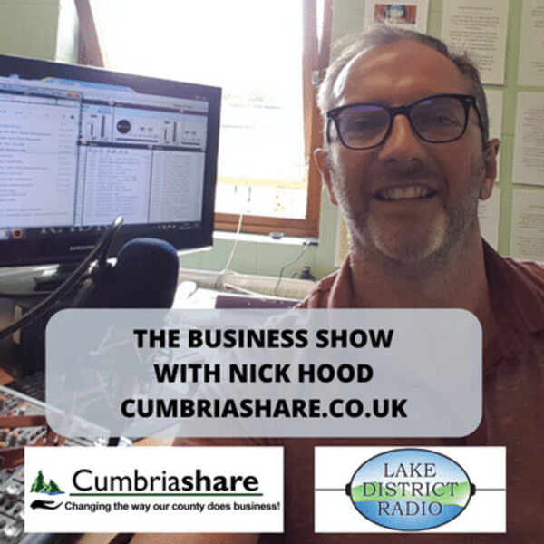 Lake District Radio Business Show with Sue Howorth & Dave Clarkson